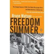 Freedom Summer by Bruce Watson