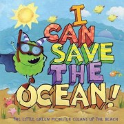 I Can Save the Ocean! by Alison Inches