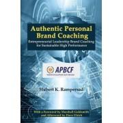 Authentic Personal Brand Coaching by Hubert K. Rampersad