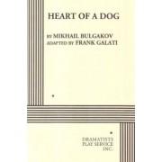 Heart of a Dog by Mikhail Afanasevich Bulgakov