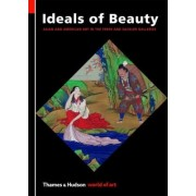 Ideals of Beauty by Lecturer in Islamic Art and Architecture Julian Raby