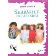 Serbarile celor mici - Scenete - Doina Gavrila
