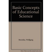 Basic Concepts of Educational Science by Wolfgang Brezinka