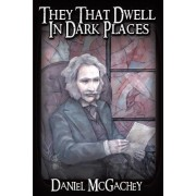 They That Dwell in Dark Places