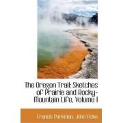 The Oregon Trail by Francis Parkman