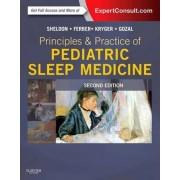 Principles and Practice of Pediatric Sleep Medicine by Stephen Sheldon