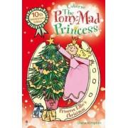 The Pony-Mad Princess: Princess Ellie's Christmas by Diana Kimpton