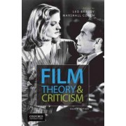 Film Theory and Criticism by Professor Leo Braudy