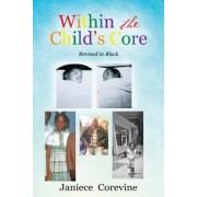 Within the Child's Core
