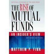 The Rise of Mutual Funds by Matthew P. Fink