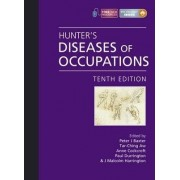 Hunter's Diseases of Occupations by Peter J. Baxter