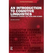 An Introduction to Cognitive Linguistics by Friedrich Ungerer