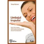 Limbajul trupului - Cum sa ai succes atat in planul profesional, cat si in cel personal