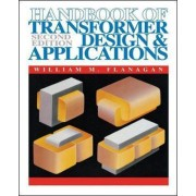 Handbook of Transformer Design and Applications by William M. Flanagan