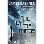 The Morality Doctrine 01. Eye of Minds by James Dashner