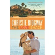The Love Shack by Christie Ridgway