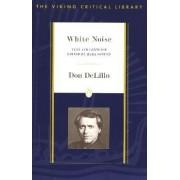White Noise by Don. DeLillo