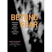 Beyond Fear by Bruce Schneier