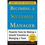 Becoming a Successful Manager by J. Robert Parkinson