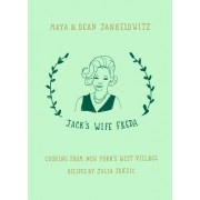 Jack's Wife Freda: Cooking from New York's West Village