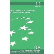 The Illusion of Accountability in the European Union by Sverker Gustavsson