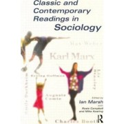 Classic and Contemporary Readings in Sociology by Ian Marsh