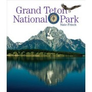Grand Teton National Park: Preserving America
