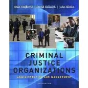 Criminal Justice Organizations by Stan Stojkovic