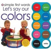 Let's Say Our Colors by Roger Priddy