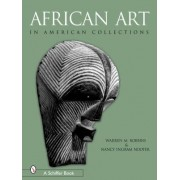 African Art in American Collections by Warren M. Robbins