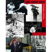 Art Since 1940 by Jonathan Fineberg
