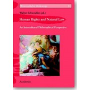 Human Rights and Natural Law by Walter Schweidler