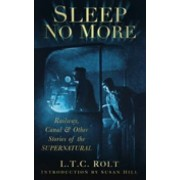 Sleep No More by L. T. C. Rolt