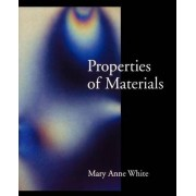 Properties of Materials by Mary Anne White