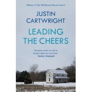 Leading the Cheers by Justin Cartwright