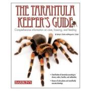 Tarantula Keeper's Guide by Stanley A. Schultz