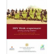 HIV Risk Exposure Among Young Children by O. Shisana