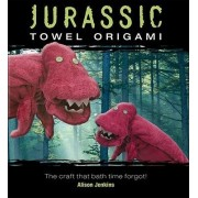 Jurassic Towel Origami by Alison Jenkins