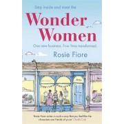Wonder Women by Rosie Fiore