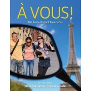 Student Activity Manual for Anover/Antes' a Vous!: the Global French Experience by Veronique Anover