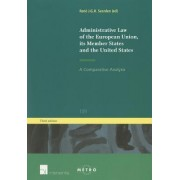 Administrative Law of the European Union, Its Member States and the United States by Rene Seerden