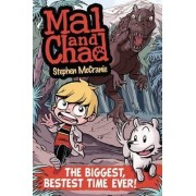 The Biggest, Bestest Time Ever! by Stephen McCranie