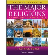 The Major Religions by T.Patrick Burke