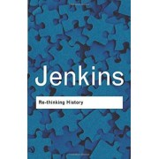 Rethinking History by Keith Jenkins