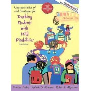 Characteristics of and Strategies for Teaching Students with Mild Disabilities by Martin Henley