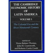 The Cambridge Economic History of Latin America: v. 1&2 by Victor Bulmer-Thomas