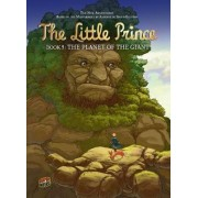The Little Prince Book 8: The Planet Of The Giant by Alain Adrien Gilles & Broders