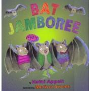 Bat Jamboree by Kathi Appelt