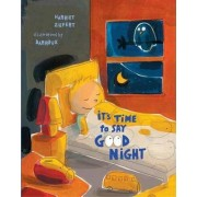 It's Time to Say Goodnight by Harriet Ziefert