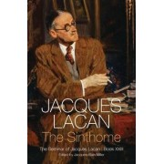 The Sinthome: Book 22 by Jacques Lacan